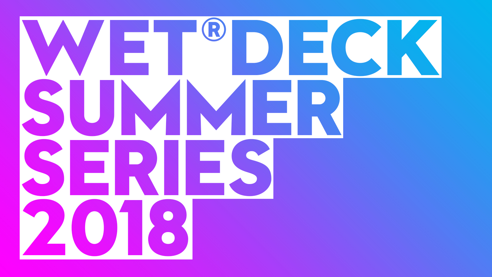 Wet Deck Summer Series 2018 at W Barcelona
